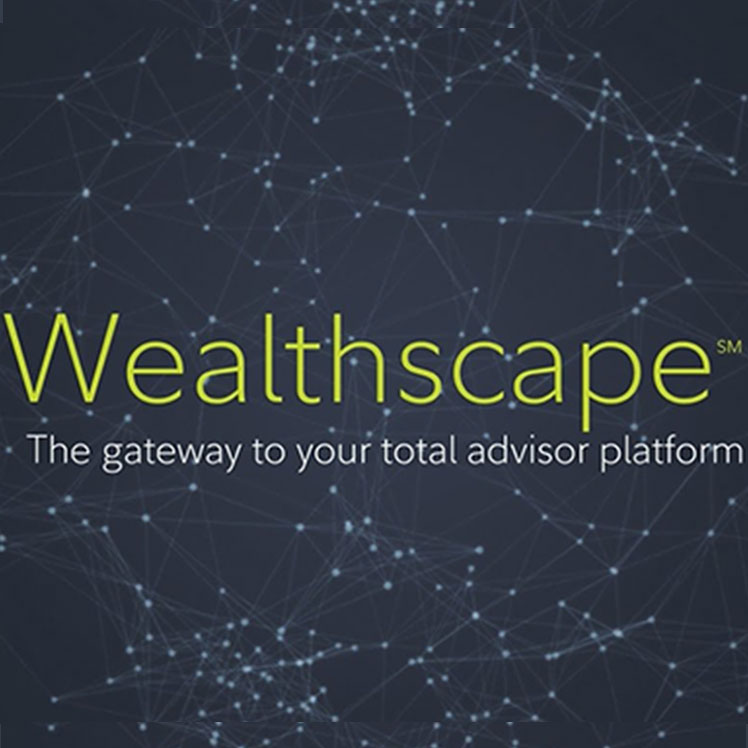 Fidelity Wealthscape(sm) - The Gateway to your total advisor platform.